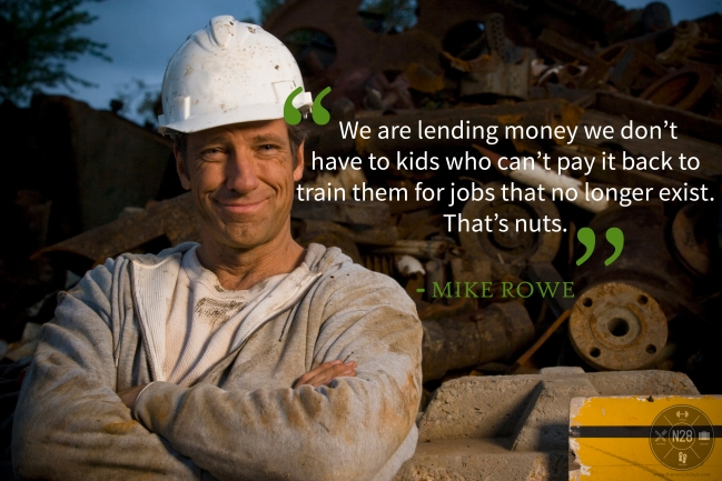 Mike Rowe quote on Education, Jobs and Debt.
