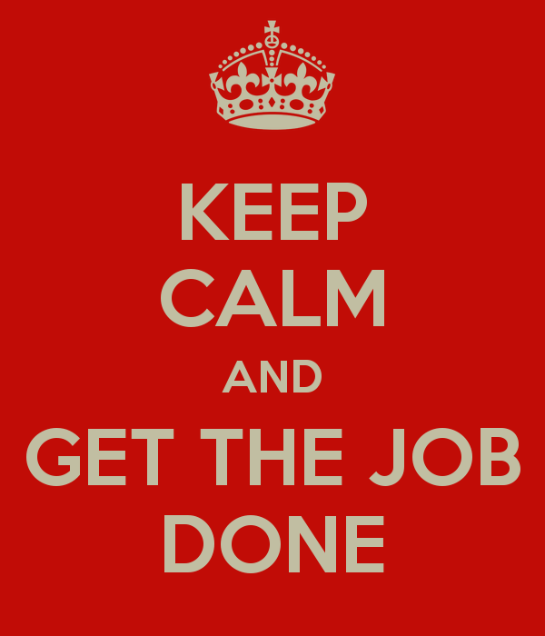 keep-calm-and-get-the-job-done-11